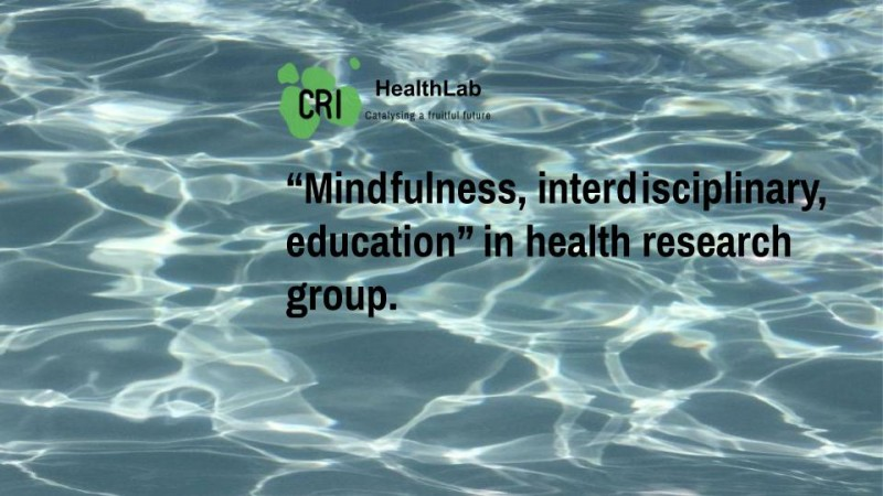 Mindfulness, interdisciplinary, and education research group in health : meeting 3