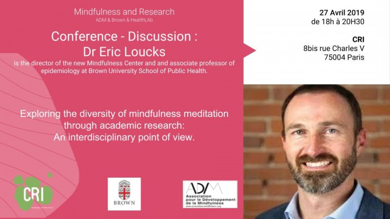 Conference - Discussion with Eric Loucks: Exploring the Diversity of Mindfulness Through Academic Research.