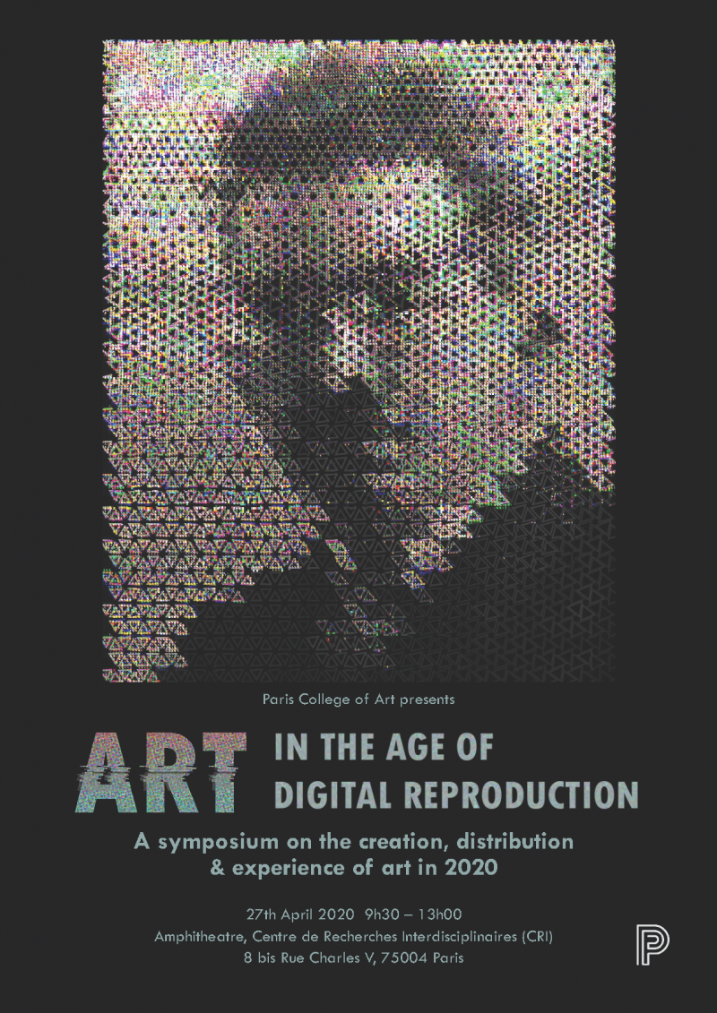 Art in the Age of Digital Reproduction - PCA Student Symposium