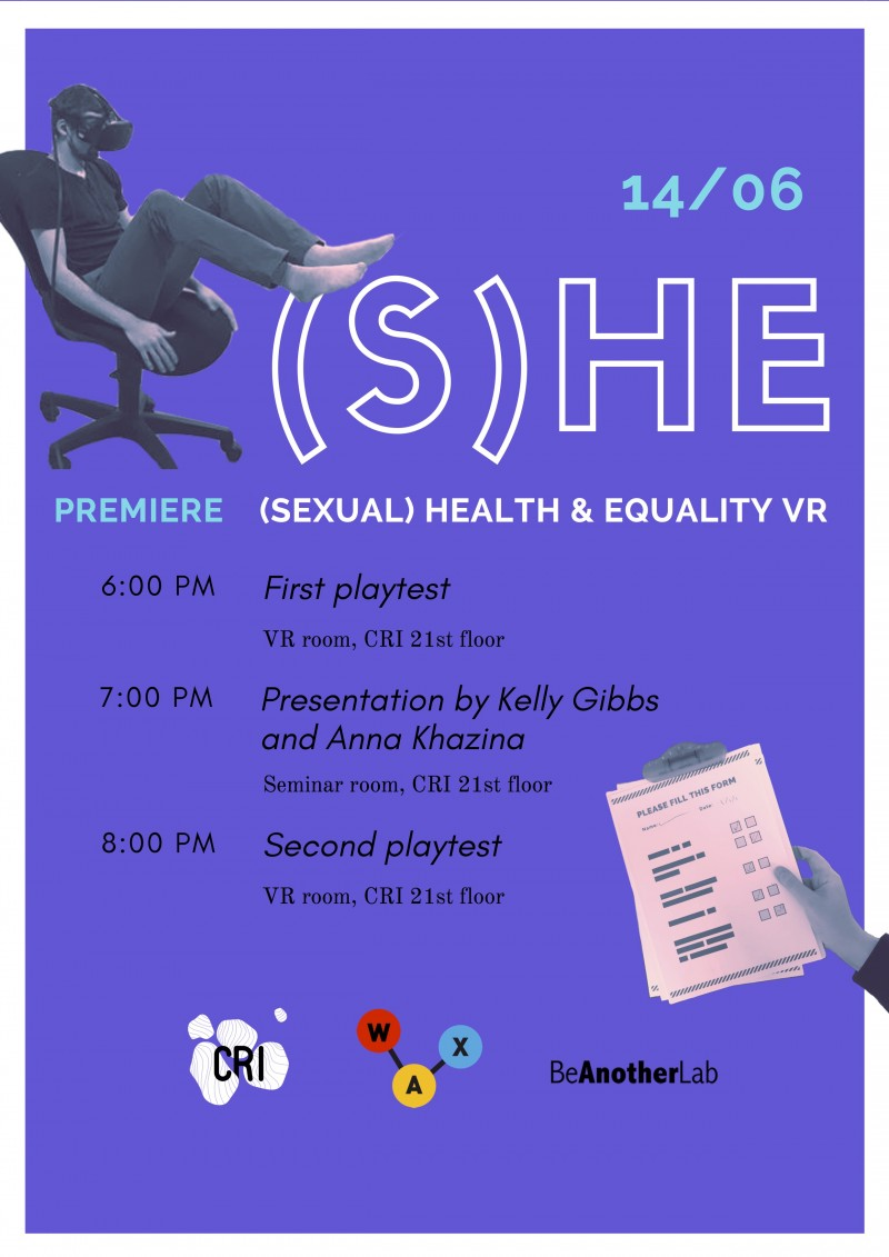 WAX Presents (S)HE: An experience in VR about sexual health & equality