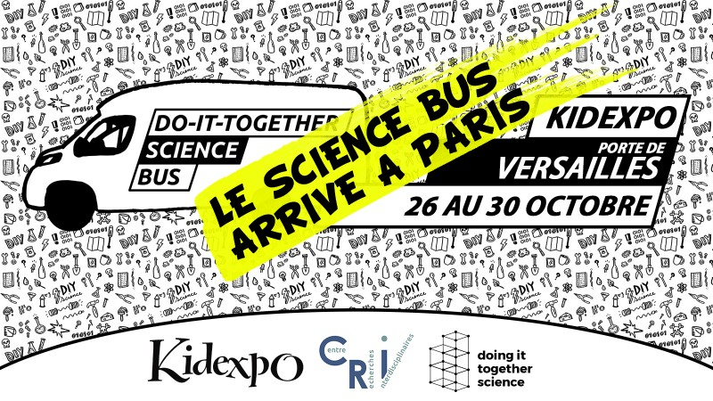 Rdv à Kidexpo du 26 au 30 oct : Expérimentez le Do-It-Yourself à bord du Science Bus !