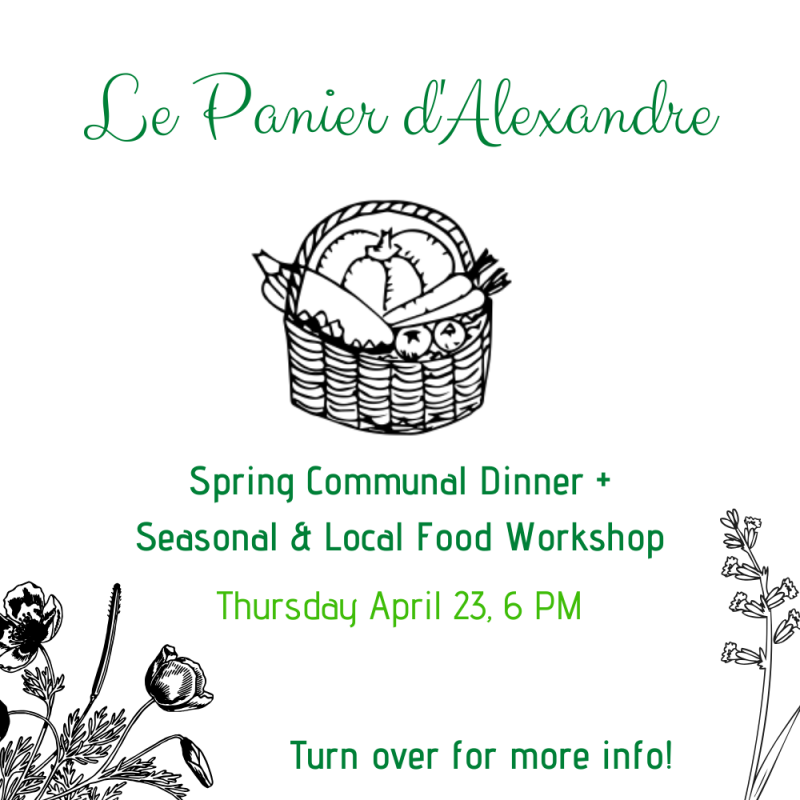 Panier d'Alexandre: Communal Dinner & Seasonal Food Workshop