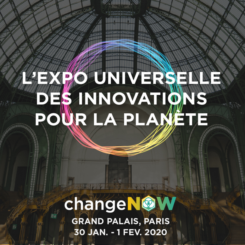 ChangeNOW 2020 - The World Expo of Innovations for the Planet